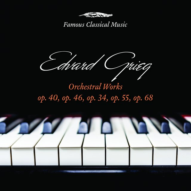 Edvard Grieg: Orchestral Works
