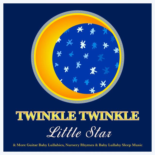 Le Little Star More Guitar Baby Lullabies Nursery Rhymes Lullaby Sleep
