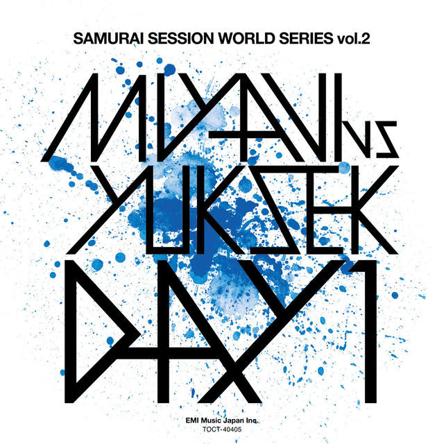 Samurai Session World Series Vol.2 MIYAVI Vs Yuksek Day 1