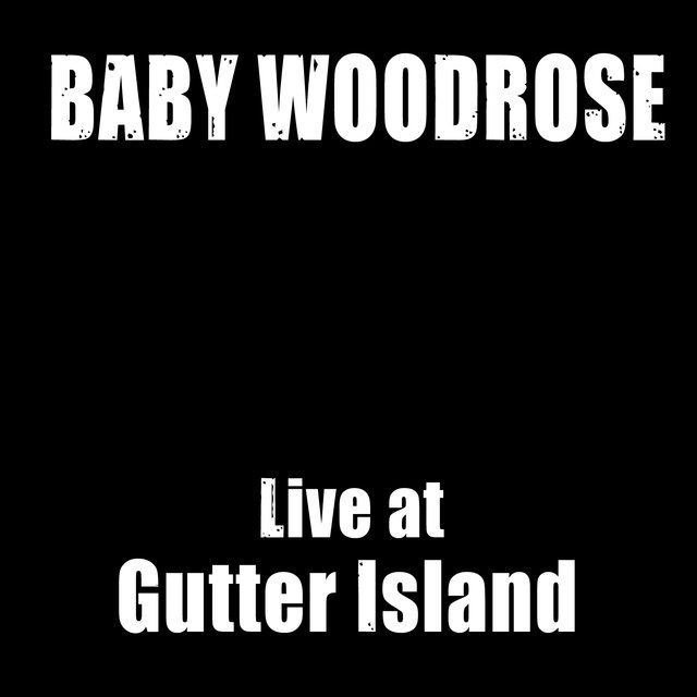 Live at Gutter Island