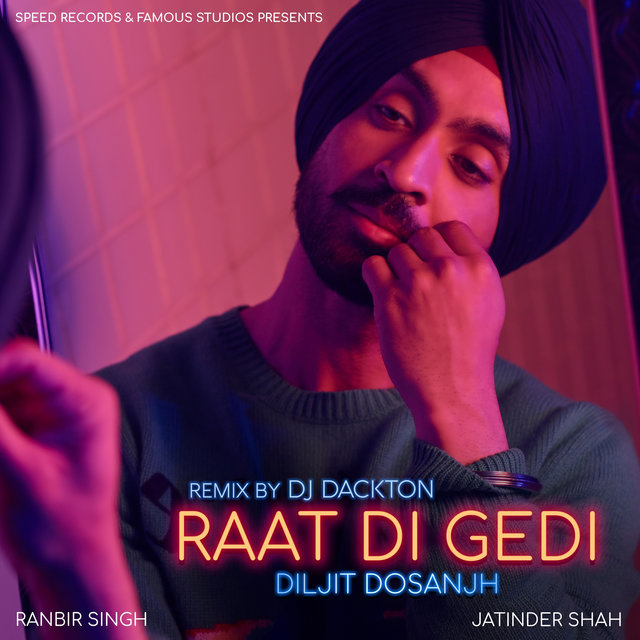 Raat Di Gedi (Remix) - Single
