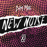 Dim Mak Presents New Noise, Vol. 11