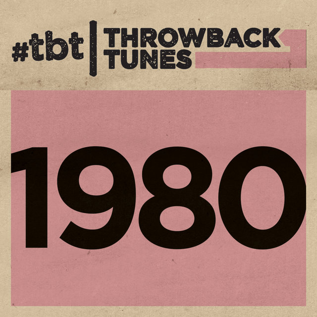 Throwback Tunes: 1980