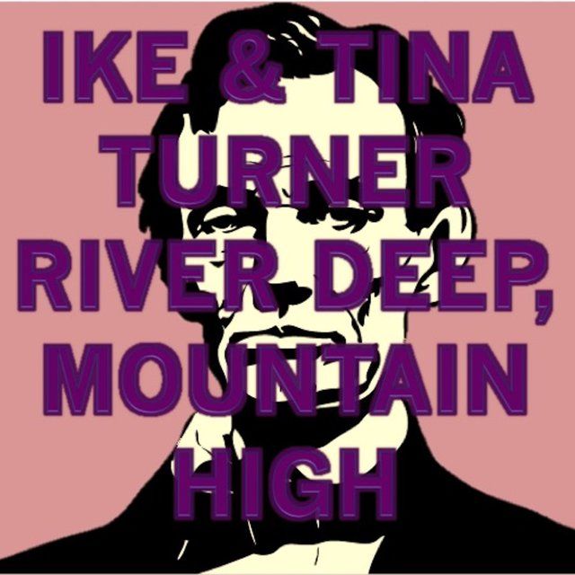 River Deep, Mountain High (Ike's Mix)