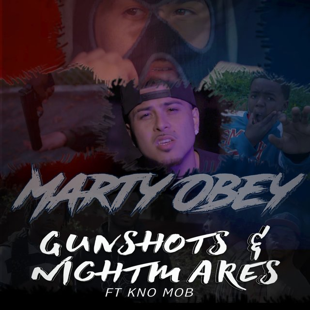 Gunshots & Nightmares (feat. Kno Mob)