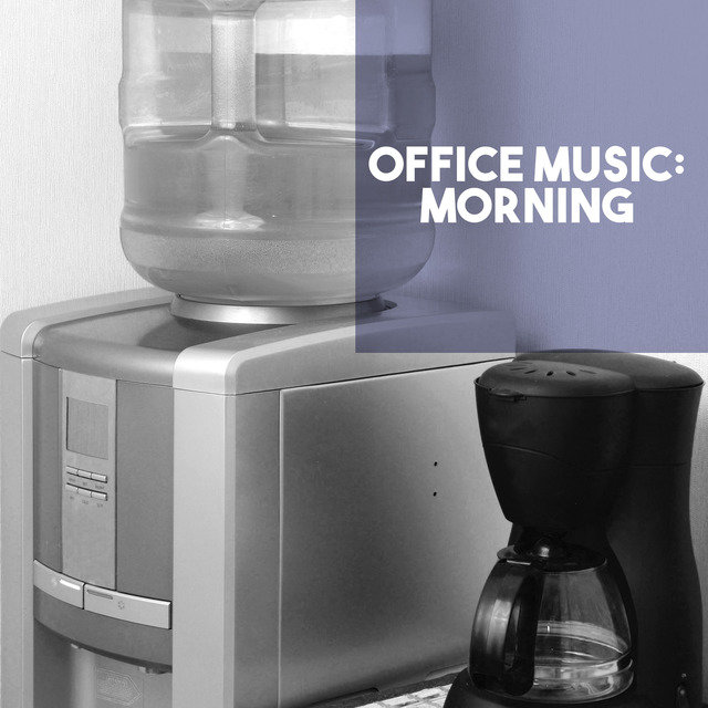 Office Music: Morning