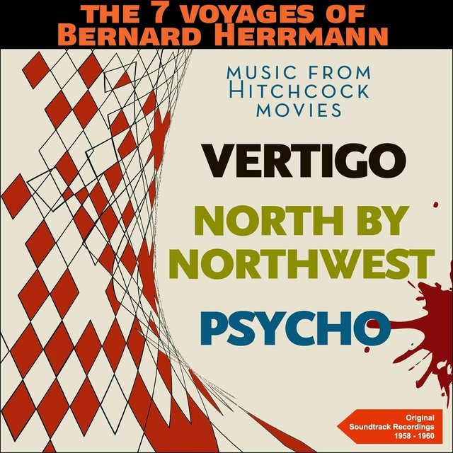 The 7 Voyages of Bernard Herrmann - Music from Hitchcock Movies