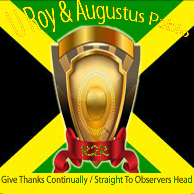 Give Thanks Continually / Straight to Observers Head