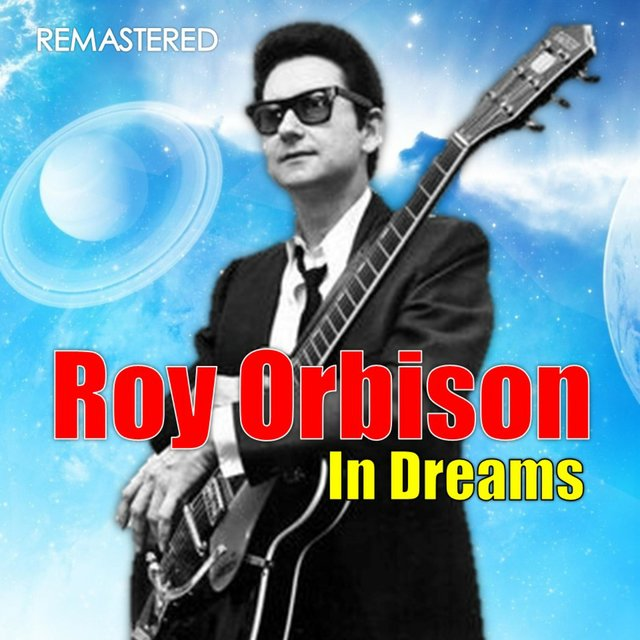 In Dreams (Digitally Remastered)