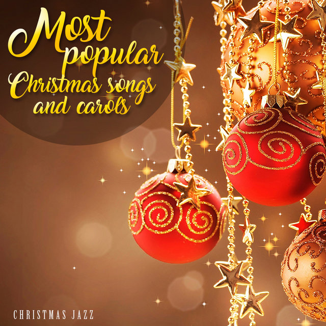 most popular christmas songs and carols - Popular Christmas Songs