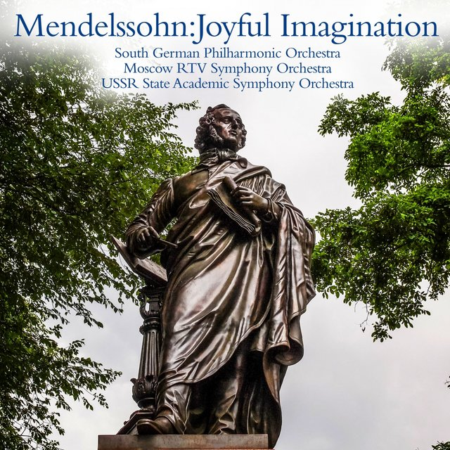 Mendelssohn:Joyful imagination