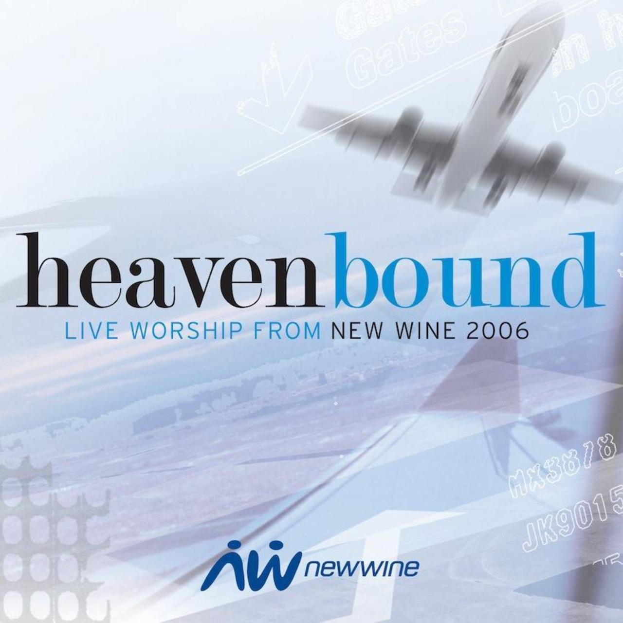 Heavenbound: Live Worship from New Wine