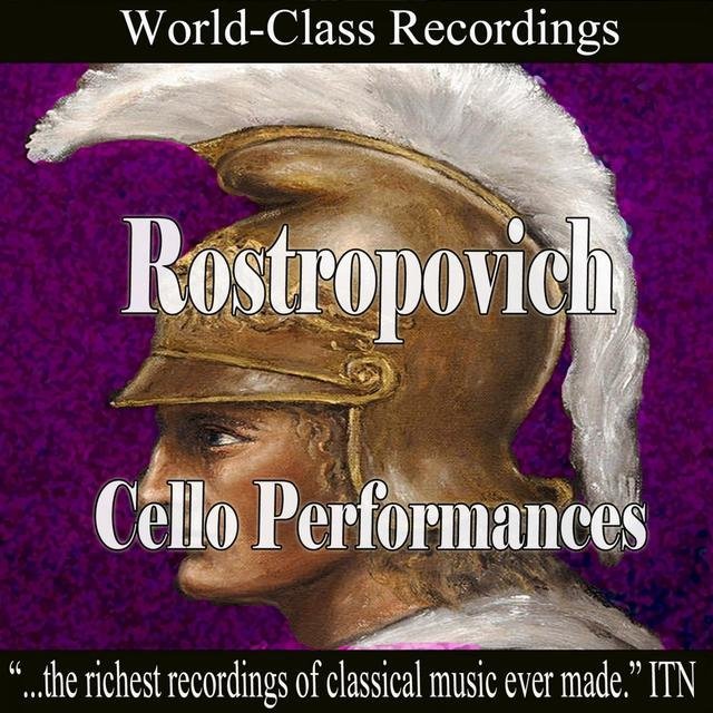 Rostropovich - Cello Performances