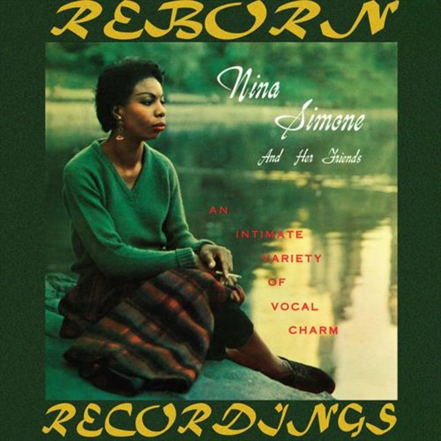 Nina Simone And Her Friends (HD Remastered)