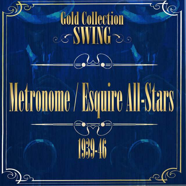 Swing Gold Collection (Metronome / Esquire All-Stars)