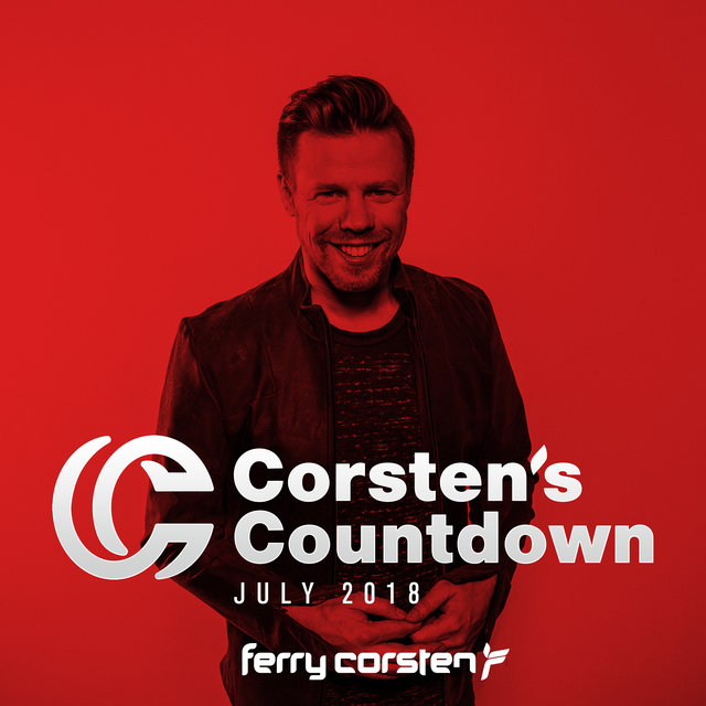 Ferry Corsten presents Corsten's Countdown July 2018