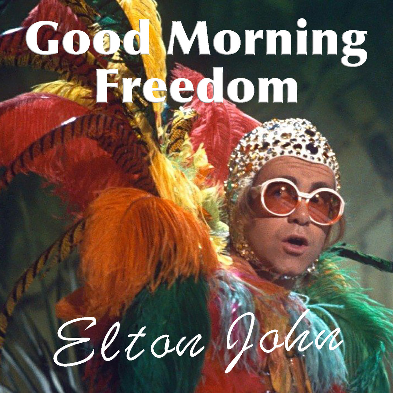 Good Morning Freedom