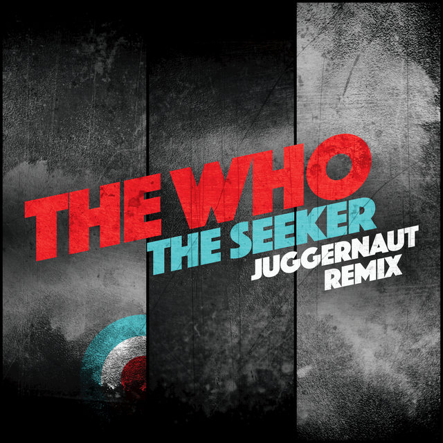 The Seeker (Juggernaut Remix)