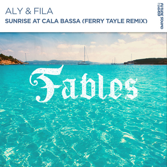Sunrise At Cala Bassa (Ferry Tayle Remix)