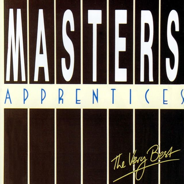 The Very Best Of Masters Apprentices