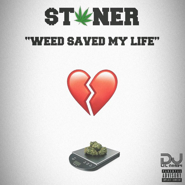 Weed Saved My Life