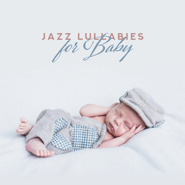 Jazz Lullabies for Baby