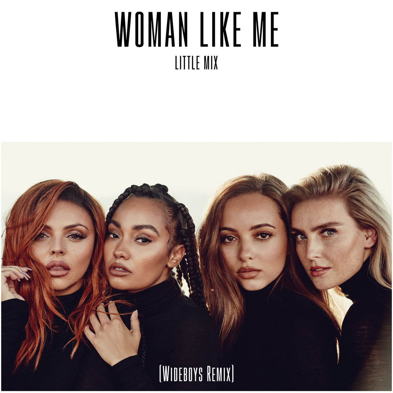Woman Like Me (Wideboys Remix)