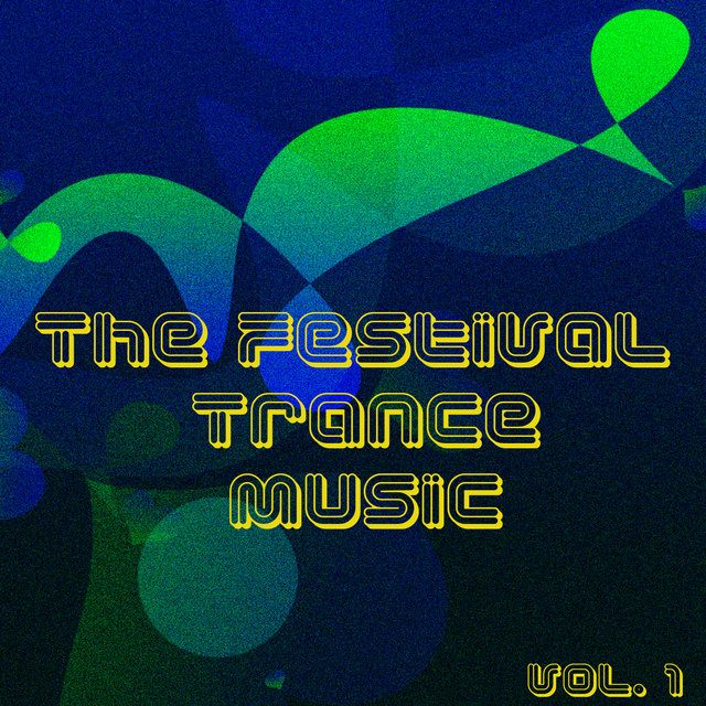 The Festival Trance Music