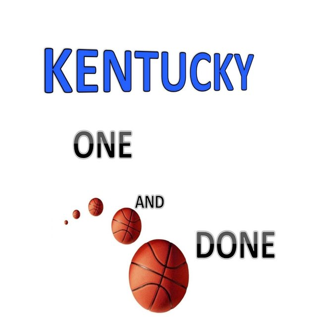 Kentucky: One and Done