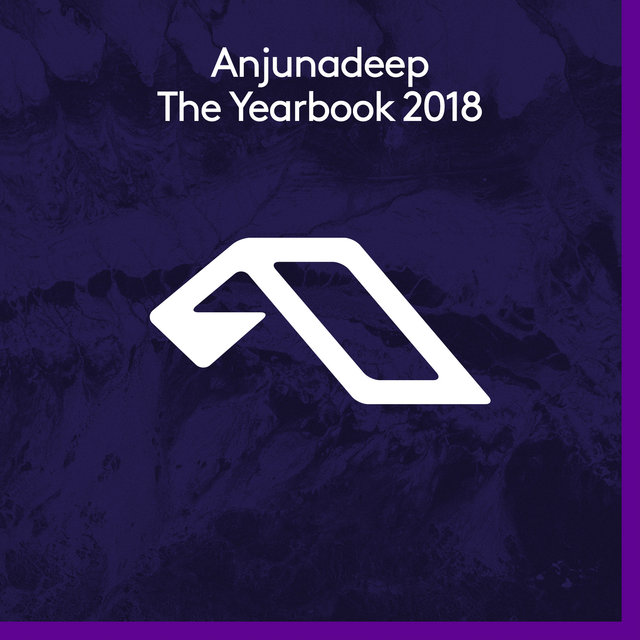 Anjunadeep The Yearbook 2018