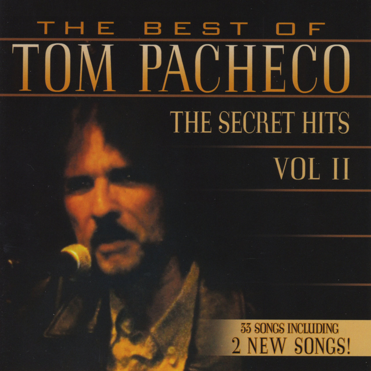 The Best of Tom Pacheco-The Secret Hits, Vol. 2