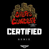 Certified (Remix)