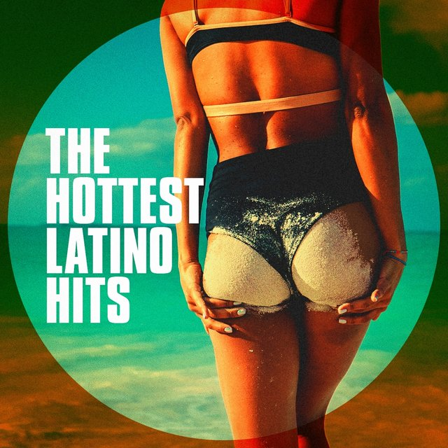 The Hottest Latino Hits