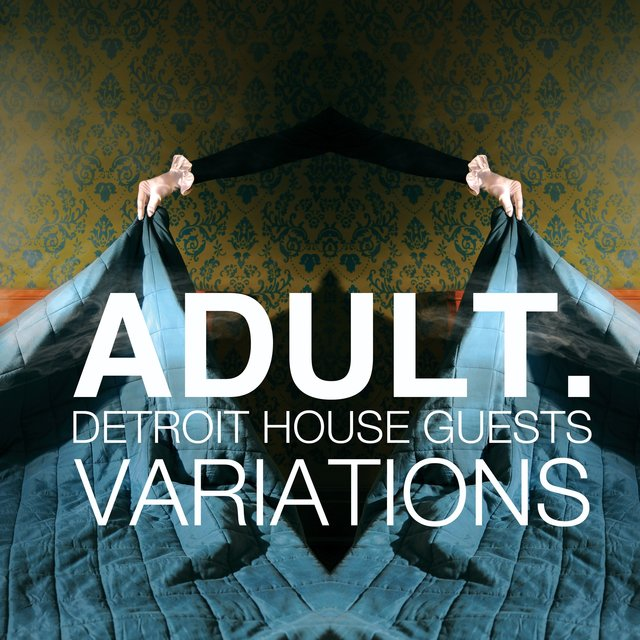 VARIATIONS: Detroit House Guests