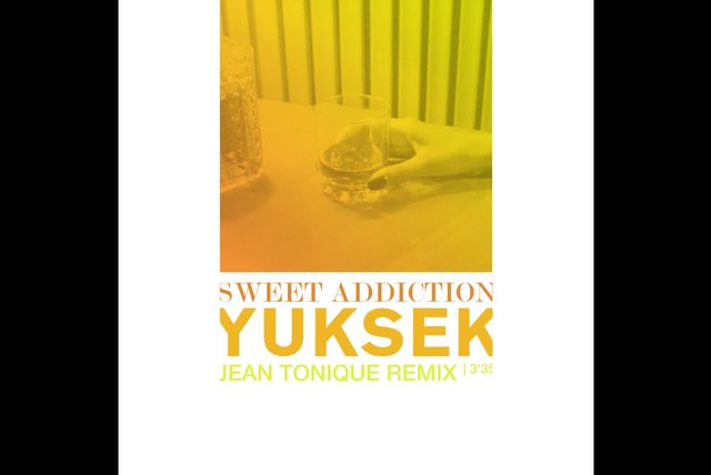 Yuksek Ft. Her - Sweet Addiction (Jean Tonique Remix)