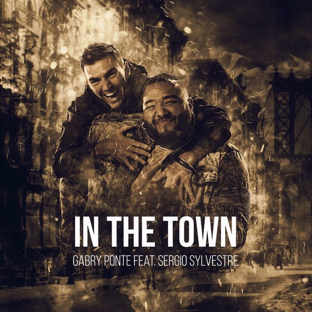 In The Town (feat. Sergio Sylvestre)
