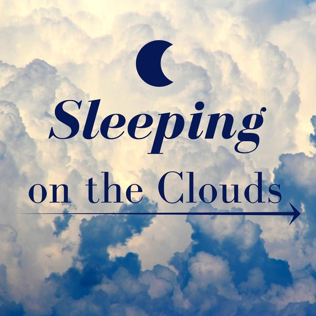Sleeping on the Clouds: Ultimate Instrumental Music Collection for Meditation, Relaxation, Yoga, Deep Sleep