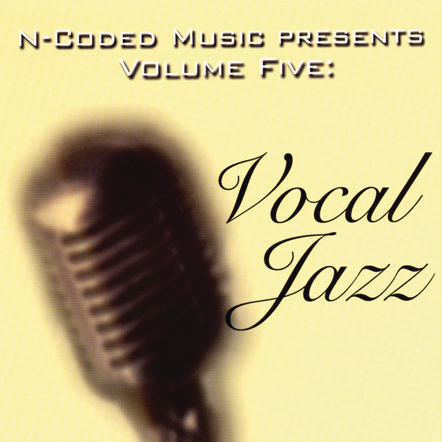 N-Coded Music Presents Volume Five: Vocal Jazz