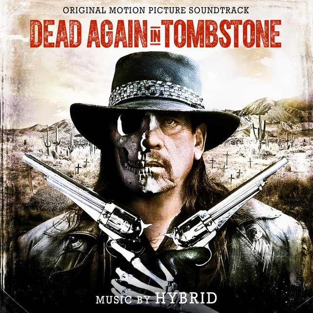 Dead Again in Tombstone (Original Motion Picture Soundtrack)