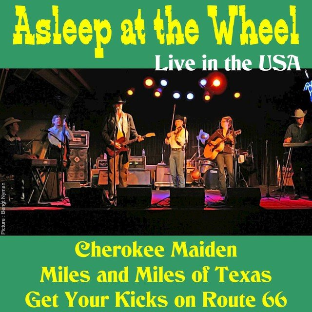 Asleep at the Wheel (Live in the USA)