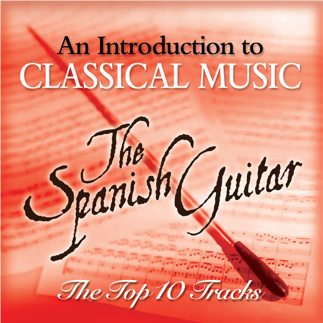 The Spanish Guitar - The Top 10