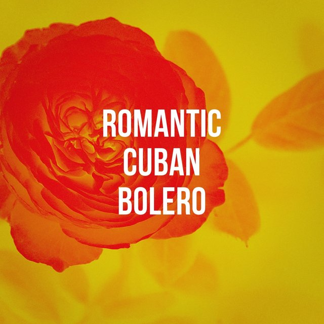 Romantic Cuban Bolero