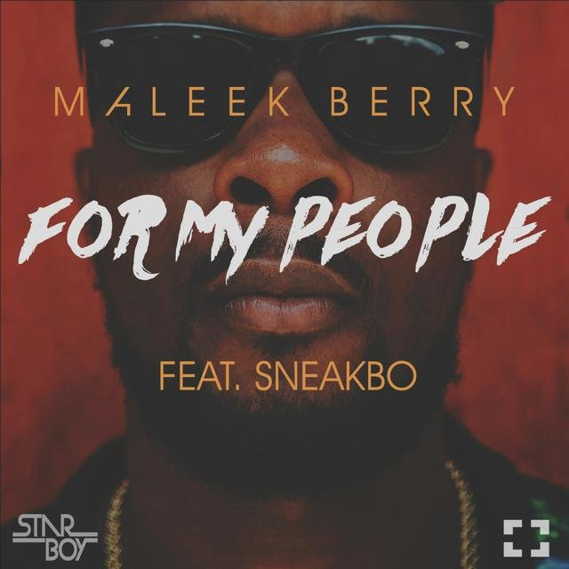 For My People (feat. Sneakbo)