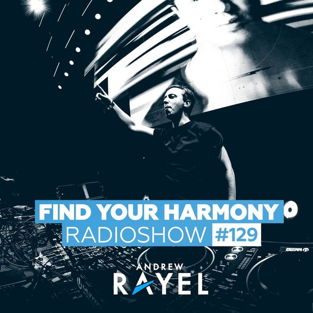 Find Your Harmony Radioshow #129