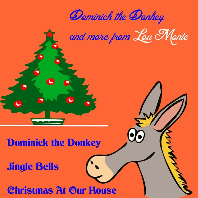 dominick the donkey and more from lou monte