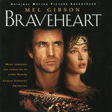 Braveheart - Original Motion Picture Soundtrack