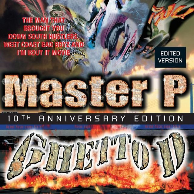 Ghetto D (10th Anniversary Edition / Deluxe)