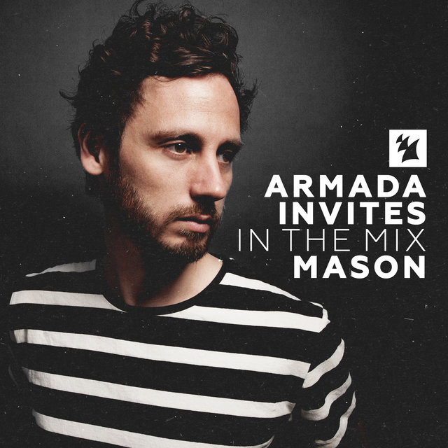 Armada Invites (In The Mix): Mason