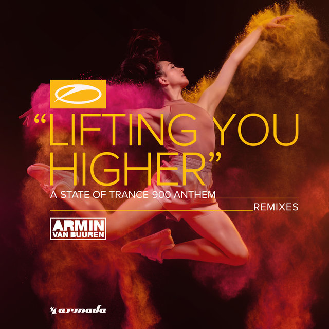Lifting You Higher (ASOT 900 Anthem) [Remixes]