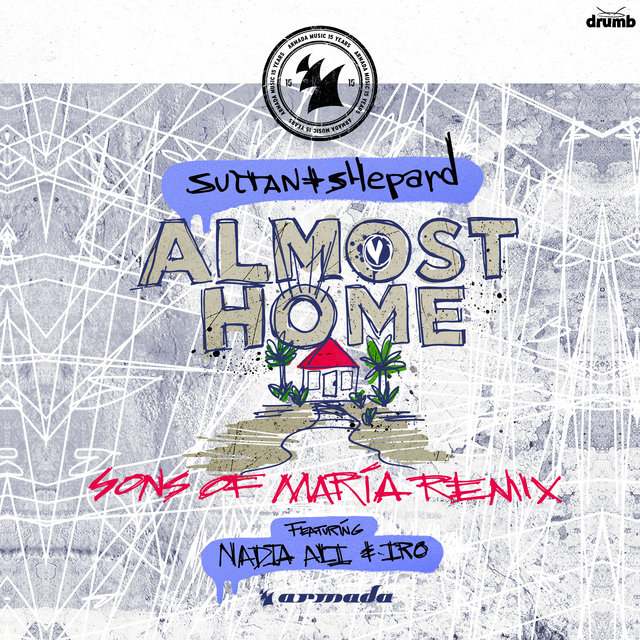 Almost Home (feat. Nadia Ali & IRO) [Sons Of Maria Remix]
